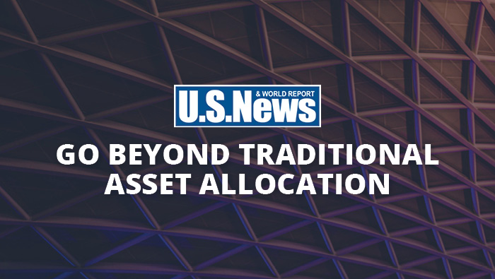 Go beyond Traditional Asset Allocation