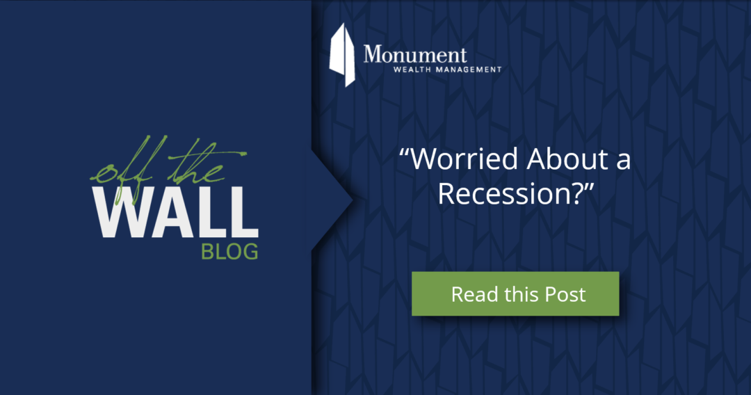 Worried About a Recession